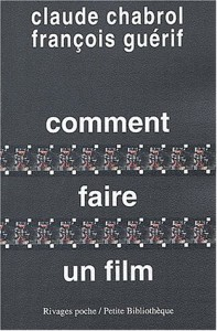 comment faire un film (Claude Chabrol)